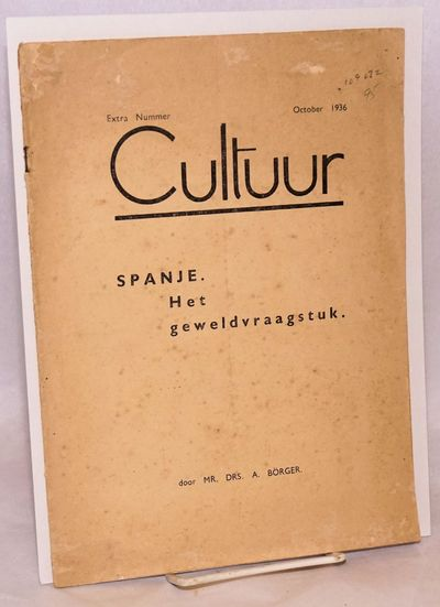 Amsterdam: Cultuur, 1926. 11p. magazine devoted to the Spanish Civil War, 8x11 inches, wraps worn, t...