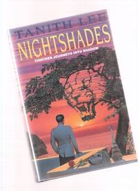 Nightshades:  Thirteen Journeys Into Shadow ( Night Shade; Mermaid; After Guillotine; Meow; Il...