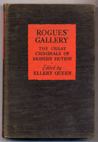 Rogues' Gallery: The Great Criminals of Modern Fiction