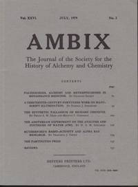 image of Ambix. The Journal of the Society for the History of Alchemy and Early Chemistry Vol. XXVI, No. 2. July, 1979