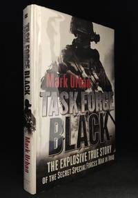 image of Task Force Black; The Explosive True Story of the Secret Special Forces War in Iraq