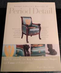 ANTIQUE COLLECTOR'S DIRECTORY OF PERIOD DETAIL by Paul Davidson - First - 2000 - from Vancouver Bookseller (SKU: 1100)