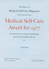 The Editors of Medical Self-Care Magazine Hereby Present This Medical Self-Care Award for 1977