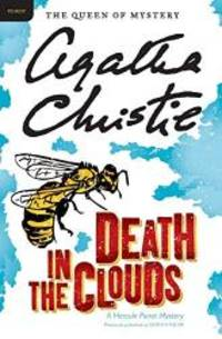 Death in the Clouds: A Hercule Poirot Mystery (Hercule Poirot Mysteries) by Agatha Christie - 2011-02-09