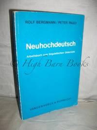 Neuhochdeutsch: Arbeitsbuch zum Linguistischen Unterricht