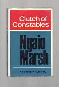 CLUTCH OF CONSTABLES by  Ngaio Marsh - 1st Edition - 1968 - from TBCL  The Book Collector's Library (SKU: 32056)