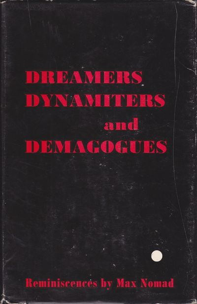 [INSCRIBED] Dreamers, Dynamiters and...