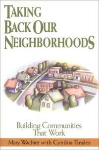 Taking Back Our Neighborhoods