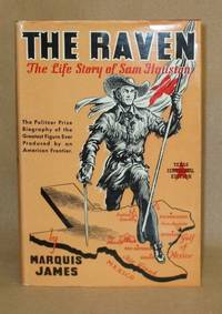 image of The Raven:  The Life Story of Sam Houston