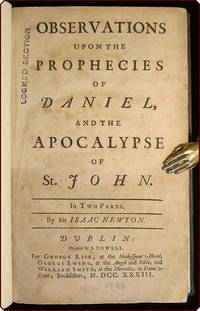 Observations upon the prophecies of Daniel, and the Apocalypse of St. John. In two parts.