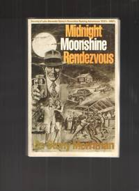 image of Midnight Moonshine Rendezvous - Paperback - AS IS