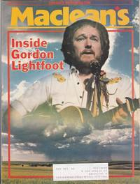"Maclean's Canada's National Magazine May 1, 1978 - featuring ""Gordon Lightfoot"" on cover - Conor Cruise O'Brien, Dying Like a Dog: Dog fighting, ""The Last Waltz"", Gordon''s Song:  Portrait of the Artist, Solar Satellites, Gary Player, Izzy Asper, ++"