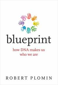 image of Blueprint : How DNA Makes Us Who We Are