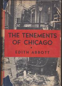 The Tenements of Chicago 1908-1935