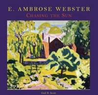 E. Ambrose Webster: Chasing the Sun