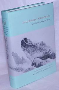 image of Inscribed Landscapes; Travel Writing from Imperial China, Translated with Annotations and an Introduction by Richard E. Strassberg