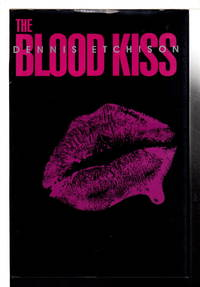 THE BLOOD KISS.