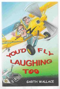 You'd Fly Laughing Too