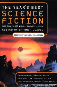 image of THE YEAR'S BEST SCIENCE FICTION: Eighteenth (18th) Annual Collection.