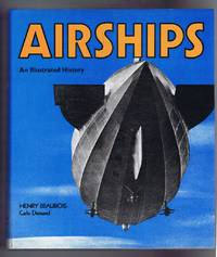 Airships. An Illustrated History