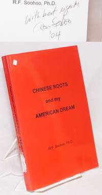 Chinese roots and my American dream