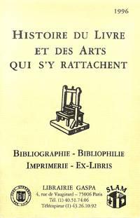 Catalogue no.nr./1996: Histoire du Livre et Des Arts Qui S'y Rattachent.  Bibliographie, Bibliophilie, Imprimerie, Ex-Libris.