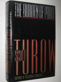 The Burden of Proof by Scott Turow - Hardcover - 1990 - from Manyhills Books and Biblio.com