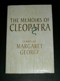 Memoirs Of Cleopatra, a Novel