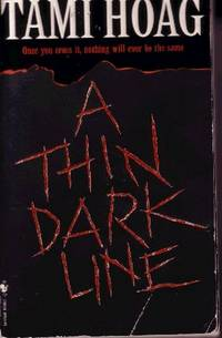 A Thin Dark Line by  Tami Hoag - Paperback - 1998 - from Odds and Ends Shop and Biblio.com
