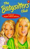 """image of Babysitters Club Collection: """"Little Miss Stoneybrook...and Dawn"""", """"Hello, Mallory"""", """"Goodbye Stacey, Goodbye"""" No. 5"""