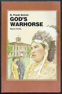 B. Frank Belvin: God's Warhorse