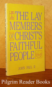 The Lay Members of Christ's Faithful People. Christifideles Laici.