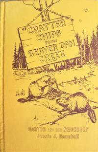 Chatter Chips from Beaver Dam Creek: Castor and Her Neighbors