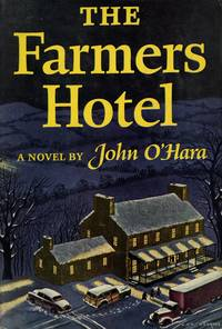 The Farmers Hotel: A Novel