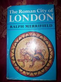The Roman City of London :