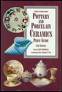 Pottery and Porcelain Ceramics Price Guide  2nd Edition