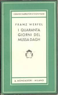Franz WERFEL   I quaranta giorni del Mussa Dagh   1938