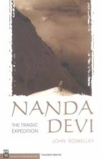 Nanda Devi: The Tragic Expedition