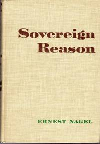Sovereign Reason And Other Studies In The Philosophy Of Science