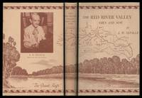 The Red River Valley, Then and Now: Stories of People and Events in the Red River Valley During...