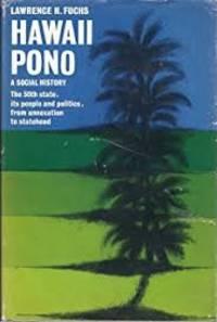 Hawaii Pono: A Social History