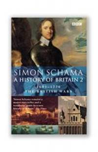 image of A History of Britain: The British Wars, 1603-1776 Volume 2 (Vol 2)