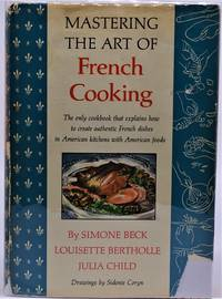 Mastering the Art of French Cooking (SIGNED) by  Simone  Louisette; Beck - Hardcover - 4th Printing - 1963 - from Dale Steffey Books and Biblio.com