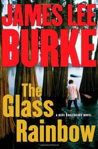 image of The Glass Rainbow (Dave Robicheaux Mysteries)