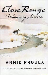 Close Range: Wyoming Stories  --  Signed By Both Author and Artist
