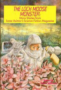 image of The Loch Moose Monster: More Stories From Isaac Asimov's Science Fiction Magazine