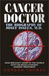 image of Cancer Doctor: The Biography of Josef Issels, M.D.