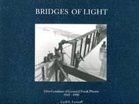 image of Bridges of Light: Otto Landauer of Leonard Frank Photos, 1945-1980