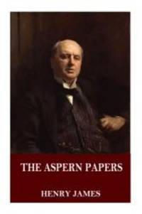 The Aspern Papers by Henry James - 2016-04-09 - from Books Express and Biblio.com