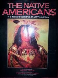 The Native Americans : the indigenous people of North America by  tech cons. William C. Sturtevant ed cons. Colin F. Taylor - Hardcover - 1995 - from R. E. Coomber  and Biblio.com